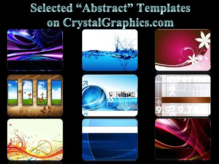 "Selected ""Abstract"" Templates on CrystalGraphics.com<br />"