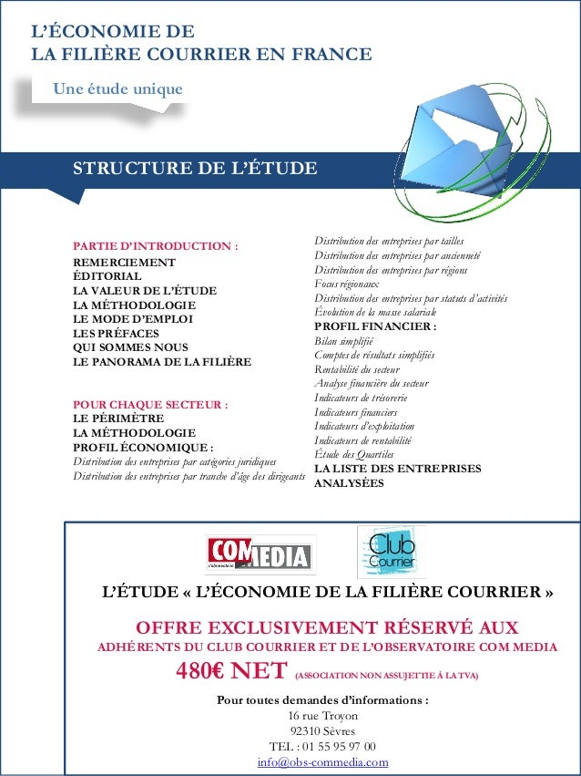 L'ÉCONOMIE DE LA FILIÈRE COURRIER EN FRANCE Une étude unique  STRUCTURE DE L'ÉTUDE  Distribution des entreprises par taill...