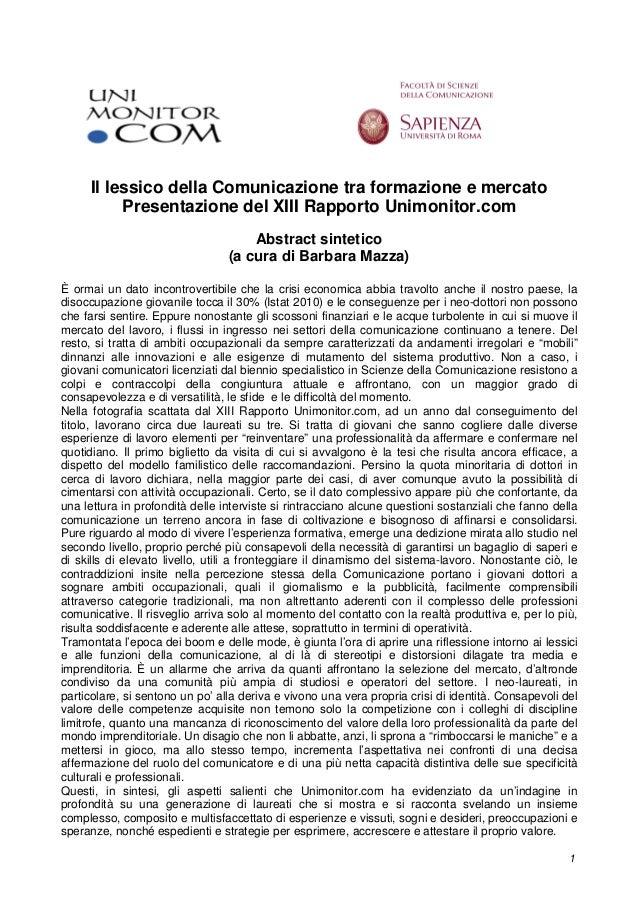 1 Il lessico della Comunicazione tra formazione e mercato Presentazione del XIII Rapporto Unimonitor.com Abstract sintetic...