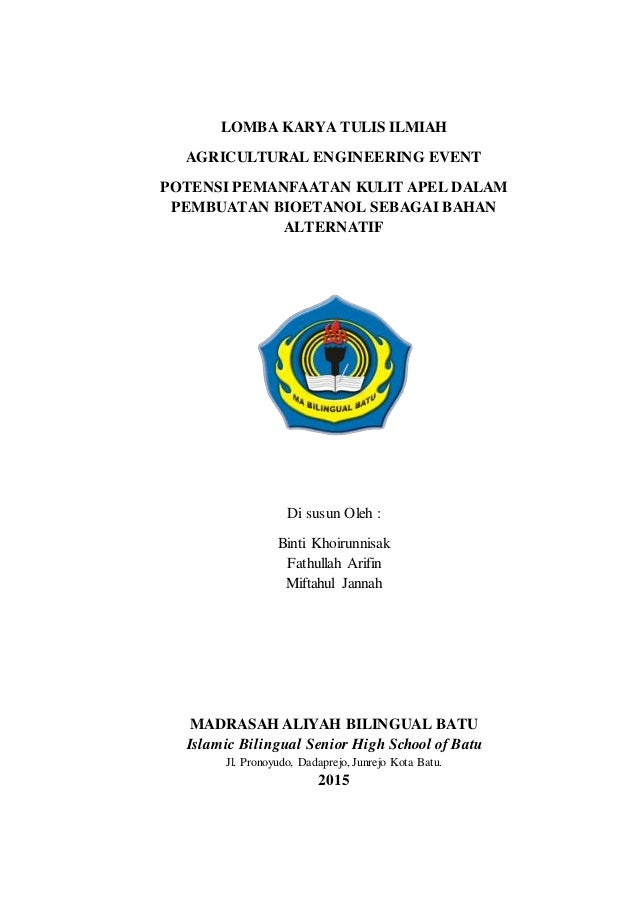 LOMBA KARYA TULIS ILMIAH AGRICULTURAL ENGINEERING EVENT POTENSI PEMANFAATAN KULIT APEL DALAM PEMBUATAN BIOETANOL SEBAGAI B...