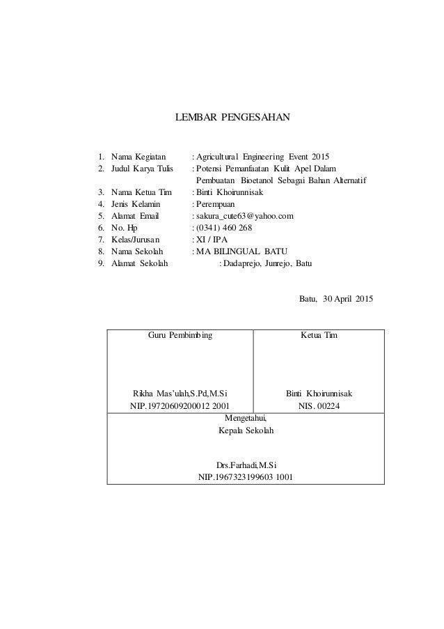 LEMBAR PENGESAHAN 1. Nama Kegiatan : Agricultural Engineering Event 2015 2. Judul Karya Tulis : Potensi Pemanfaatan Kulit ...