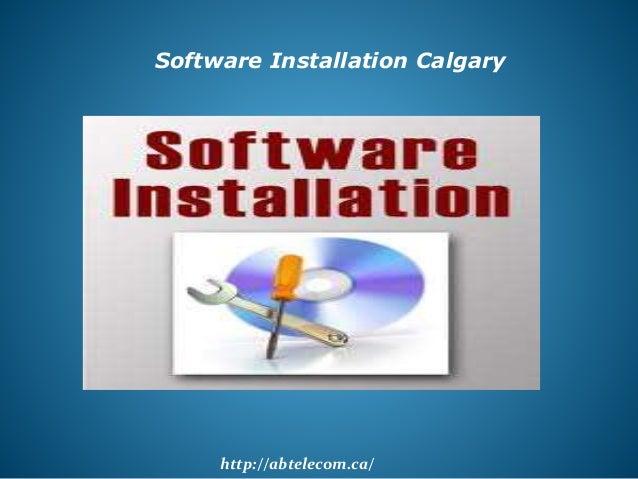 http://abtelecom.ca/ Software Installation Calgary