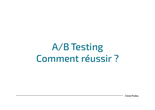 CleverToday A/B Testing Comment réussir ?