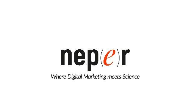 Le groupe Neper Agence conseil en digital marketing Solutions SaaS de digital marketing Formations et événements en market...