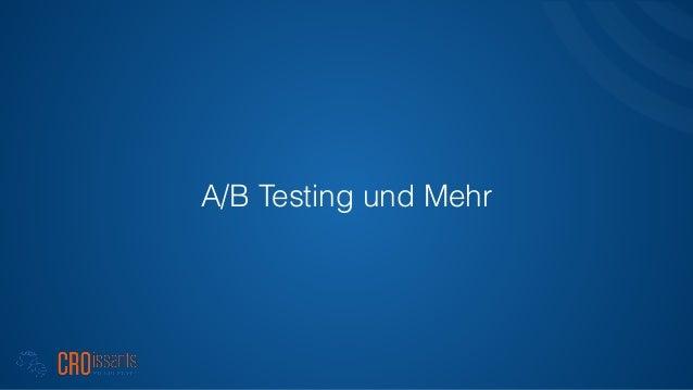 A/B Testing und Mehr
