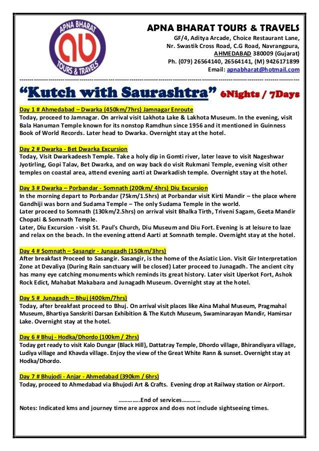 APNA BHARAT TOURS & TRAVELS GF/4, Aditya Arcade, Choice Restaurant Lane, Nr. Swastik Cross Road, C.G Road, Navrangpura, AH...