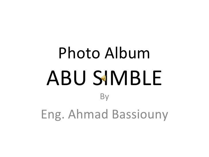 Photo Album ABU SIMBLE By Eng. Ahmad Bassiouny