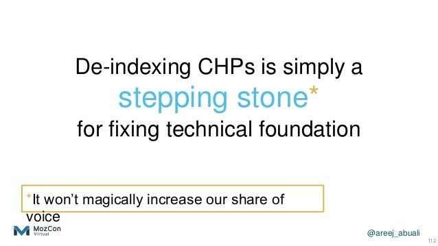 @areej_abuali De-indexing CHPs is simply a stepping stone* for fixing technical foundation 112 *It won't magically increas...