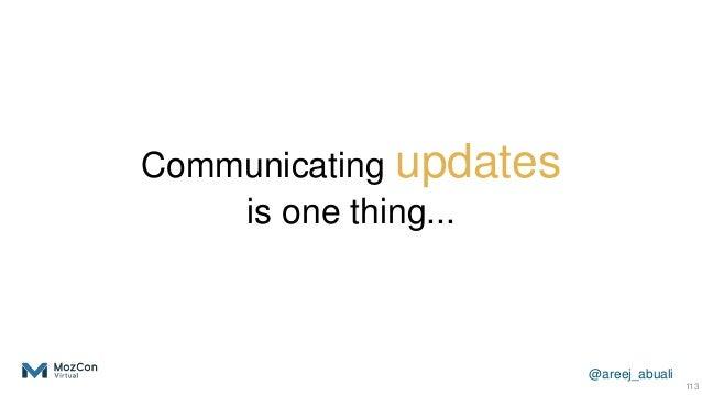 @areej_abuali Communicating updates is one thing... 113