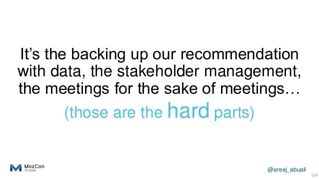 @areej_abuali It's the backing up our recommendation with data, the stakeholder management, the meetings for the sake of m...