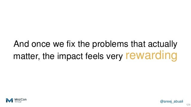 @areej_abuali And once we fix the problems that actually matter, the impact feels very rewarding 129