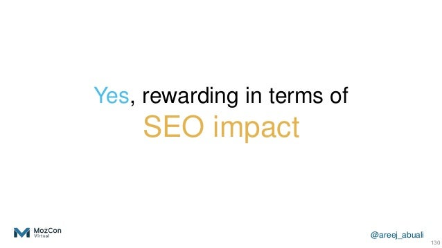 @areej_abuali Yes, rewarding in terms of SEO impact 130