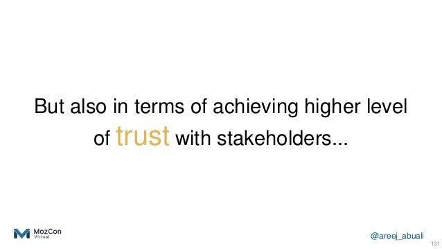 @areej_abuali But also in terms of achieving higher level of trust with stakeholders... 131