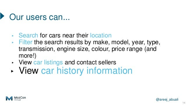 @areej_abuali ▸ Search for cars near their location ▸ Filter the search results by make, model, year, type, transmission, ...