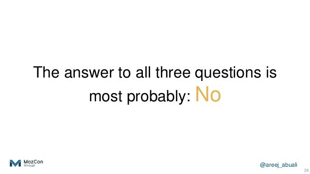 @areej_abuali The answer to all three questions is most probably: No 26