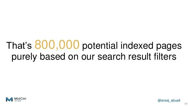 @areej_abuali That's 800,000 potential indexed pages purely based on our search result filters 59
