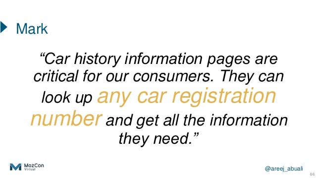 """@areej_abuali """"Car history information pages are critical for our consumers. They can look up any car registration number ..."""