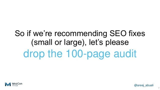 @areej_abuali So if we're recommending SEO fixes (small or large), let's please drop the 100-page audit 7