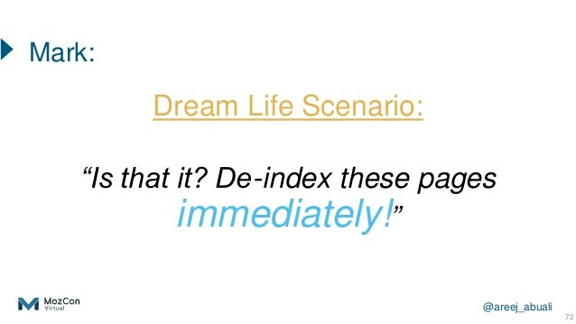 """@areej_abuali Dream Life Scenario: """"Is that it? De-index these pages immediately!"""" 72 Mark:"""