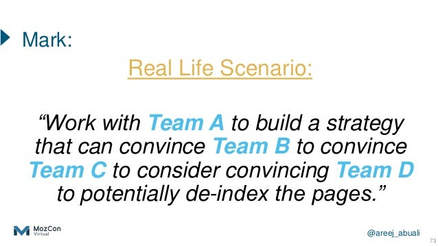 """@areej_abuali Real Life Scenario: """"Work with Team A to build a strategy that can convince Team B to convince Team C to con..."""