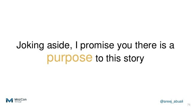 @areej_abuali Joking aside, I promise you there is a purpose to this story 75