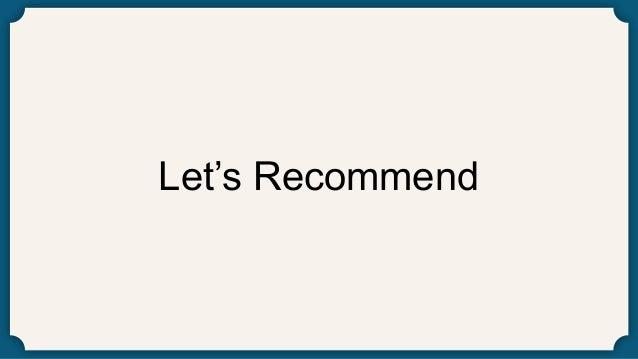 Let's Recommend