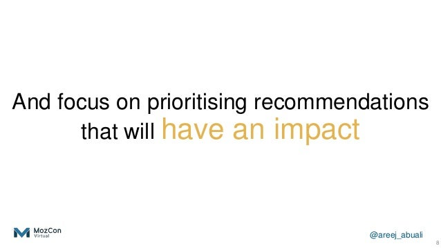 @areej_abuali And focus on prioritising recommendations that will have an impact 8