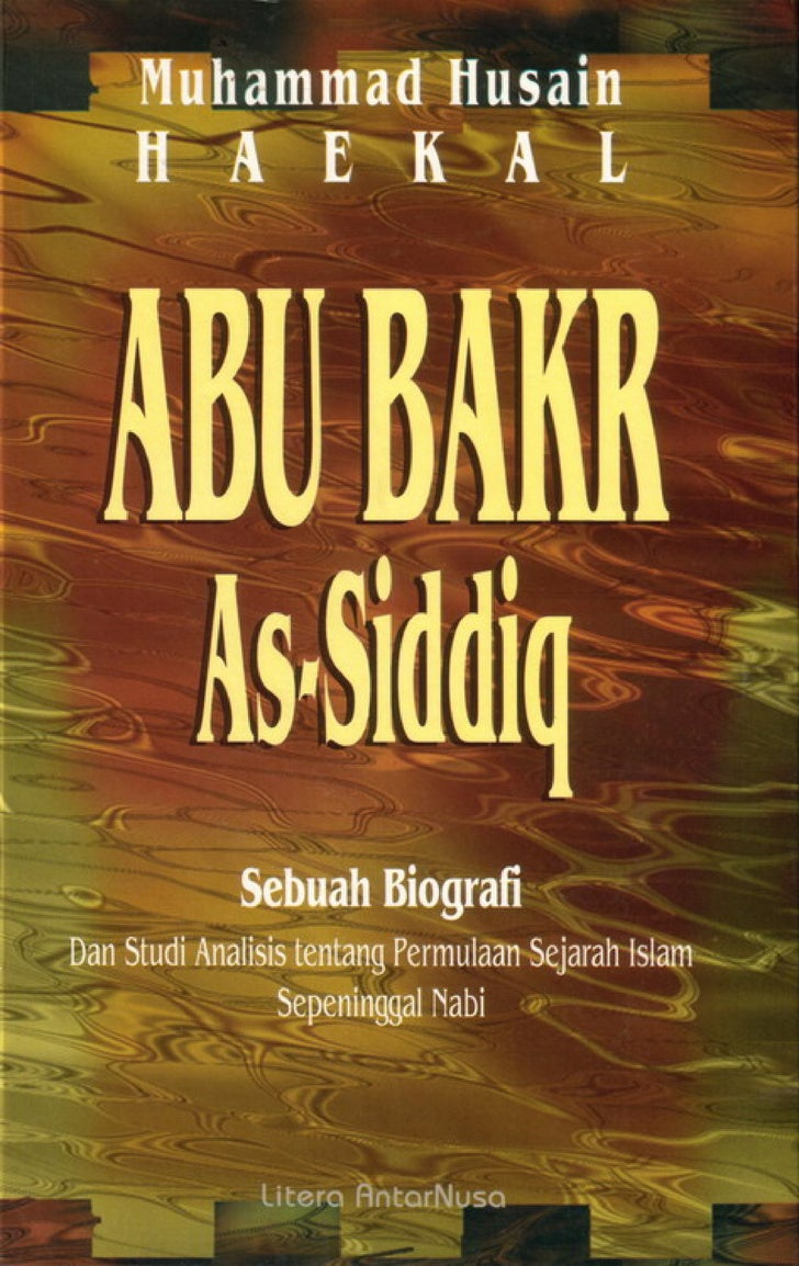 Sebuah Biografi Dan Studi Analisis tentang Permulaan Sejarah Islam                 Sepeninggal Nabi                       ...