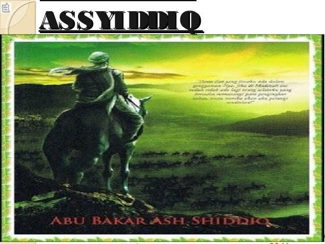 ASSYIDDIQASSYIDDIQ Created by : Muhammad Ridwan Al Faraisy - 1113113000098 Seiken Ramadhan - 1113113000073 FI SI P UI N J ...