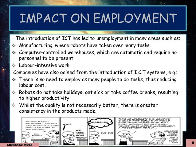 effects of ict Effects on individuals, positive effects ict can have a positive impact on people access to information possibly the greatest effect of ict on individuals is the.