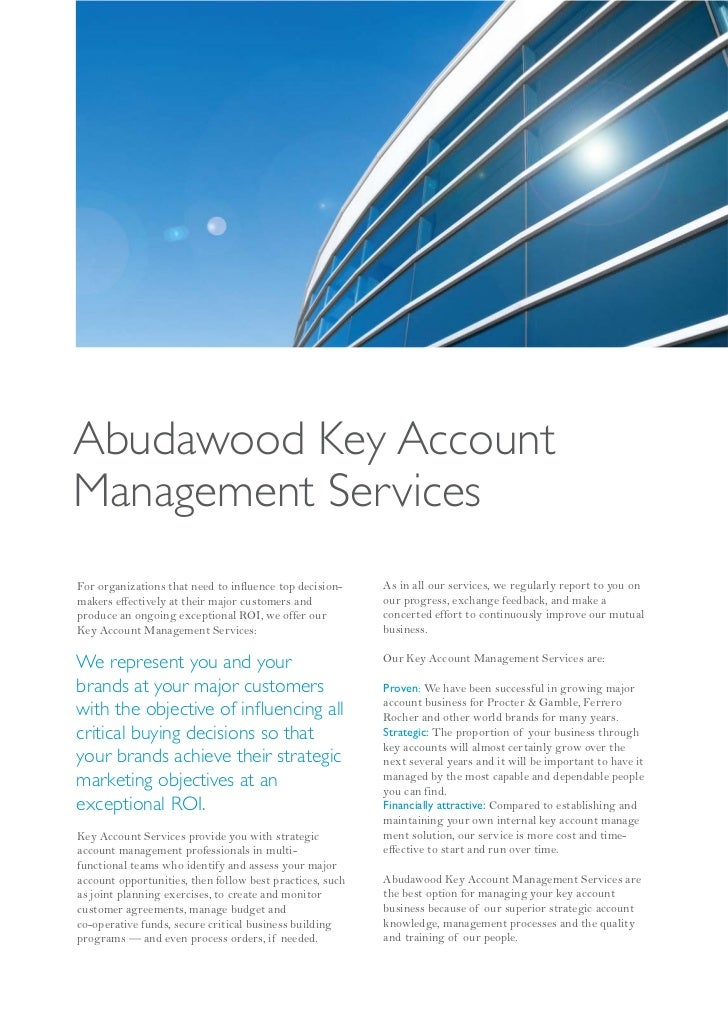 Abudawood Key AccountManagement ServicesFor organizations that need to influence top decision-    As in all our services, ...