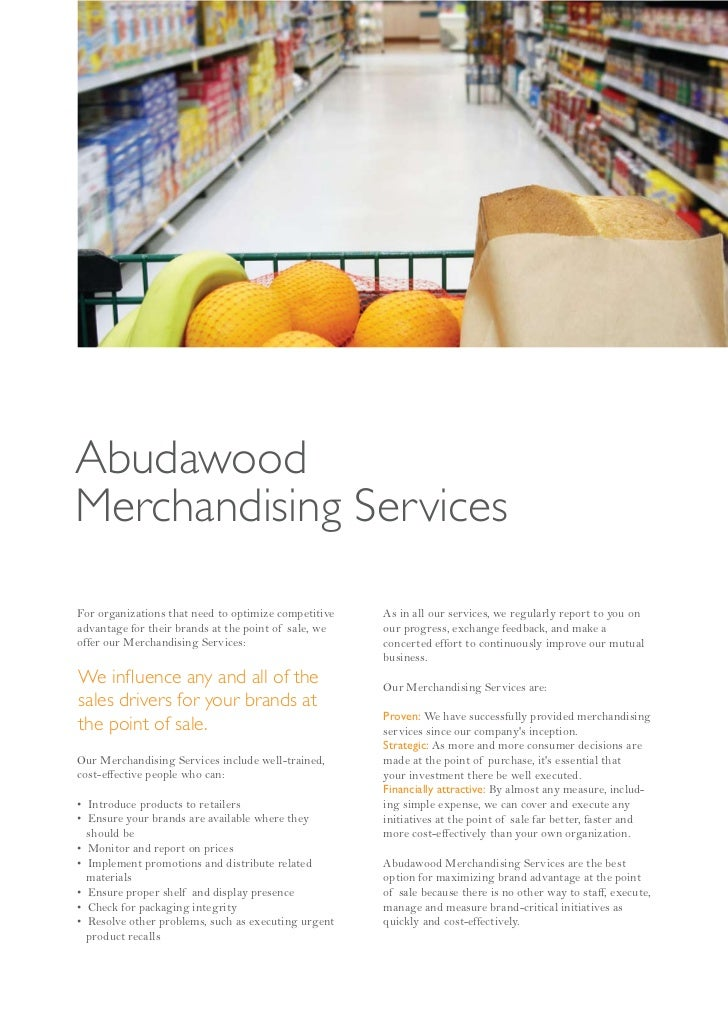 AbudawoodMerchandising ServicesFor organizations that need to optimize competitive   As in all our services, we regularly ...