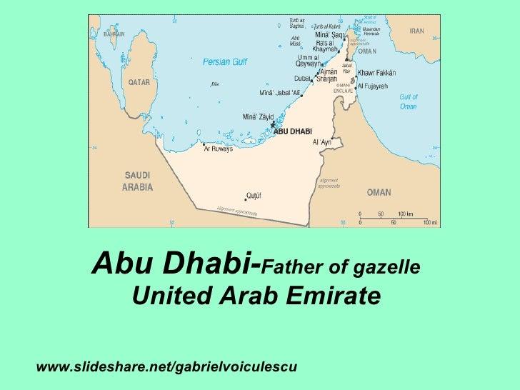 Abu Dhabi- Father of gazelle United Arab Emirate www.slideshare.net/gabrielvoiculescu