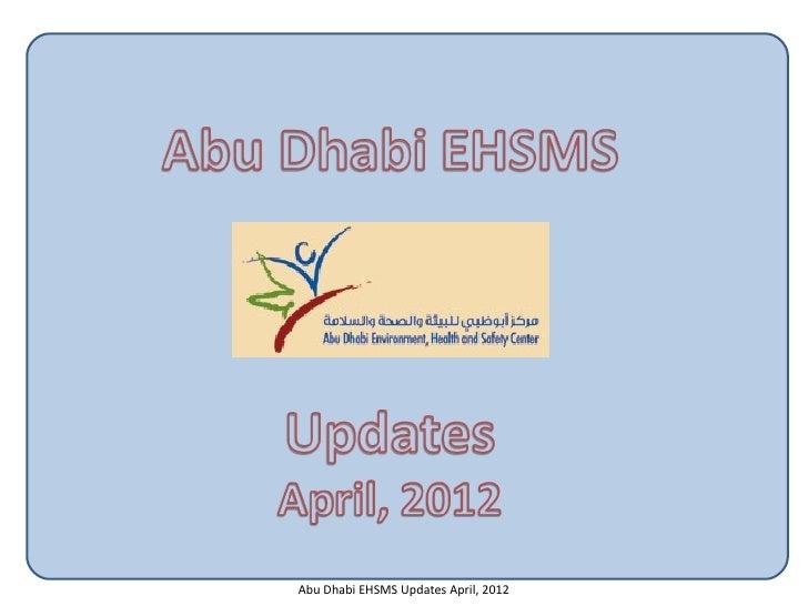 Abu Dhabi EHSMS Updates April, 2012