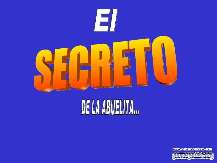 El SECRETO DE LA ABUELITA...