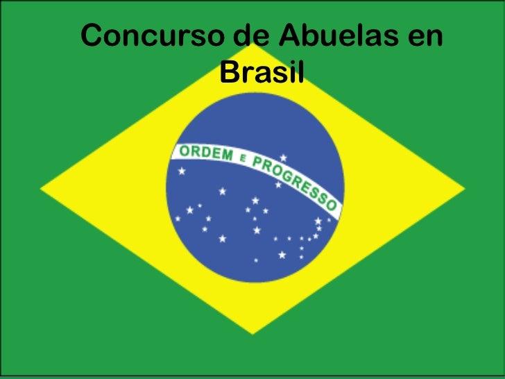 Concurso de Abuelas en Brasil<br />