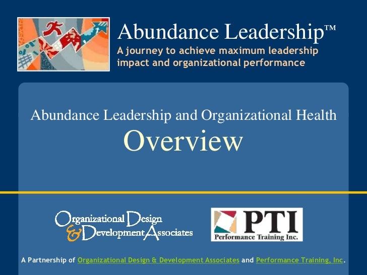 Abundance Leadership™                           A journey to achieve maximum leadership                           impact a...