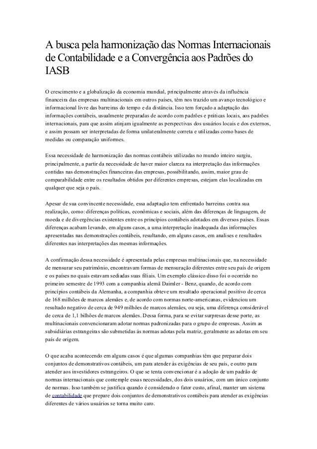 A busca pela harmonização das Normas Internacionais de Contabilidade e a Convergência aos Padrões do IASB O crescimento e ...