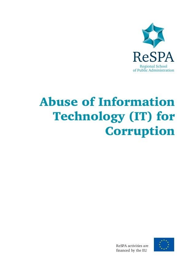 misuse of information technology Introduction edit 6 35 the authors of this resource see the confluence of technology use and abuse, technological and social trends, and vulnerable populations.