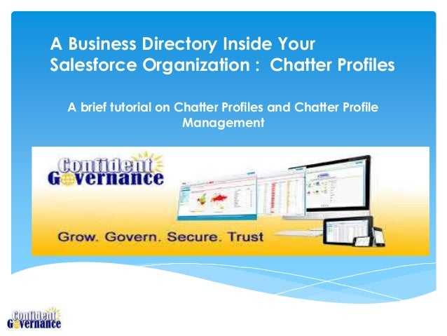 A Business Directory Inside Your Salesforce Organization : Chatter Profiles A brief tutorial on Chatter Profiles and Chatt...