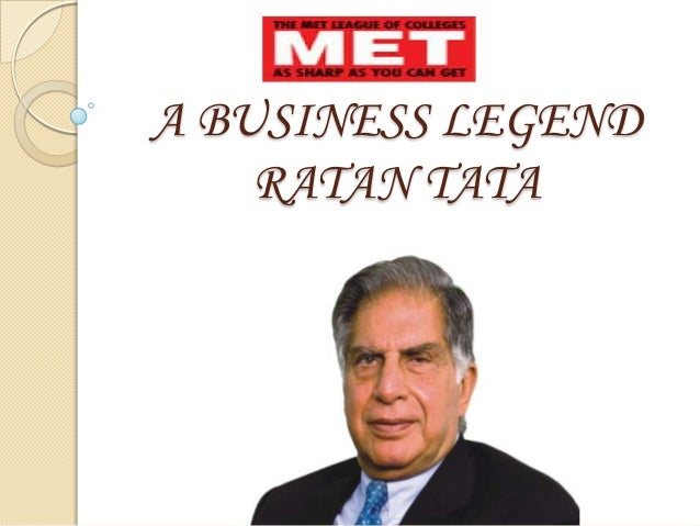 A BUSINESS LEGEND RATAN TATA