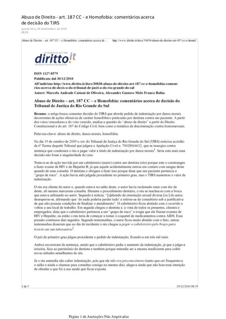 Abuso de Direito - art. 187 CC - e Homofobia: comentários acercade decisão do TJRSquarta-feira, 29 de dezembro de 201008:3...