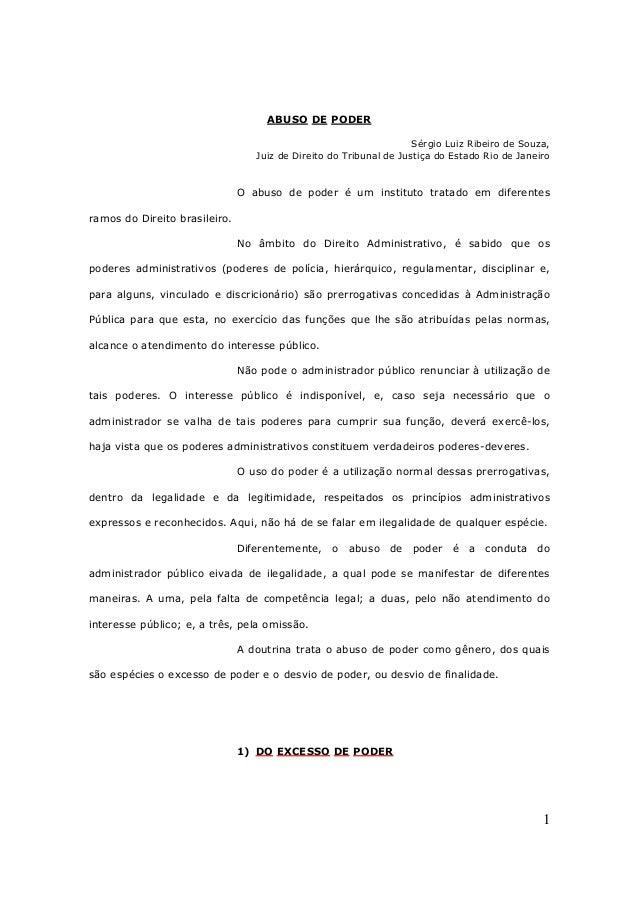 1 ABUSO DE PODER Sérgio Luiz Ribeiro de Souza, Juiz de Direito do Tribunal de Justiça do Estado Rio de Janeiro O abuso de ...