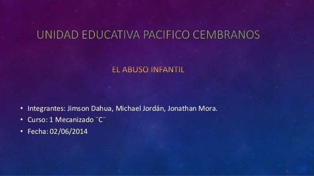 • Integrantes: Jimson Dahua, Michael Jordán, Jonathan Mora. • Curso: 1 Mecanizado ¨C¨ • Fecha: 02/06/2014