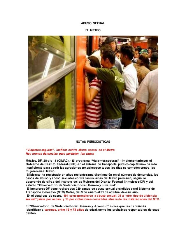 """ABUSO SEXUAL EL METRO NOTAS PERIODISTICAS """"Viajemos seguras"""", ineficaz contra abuso sexual en el Metro Hay menos denuncias..."""