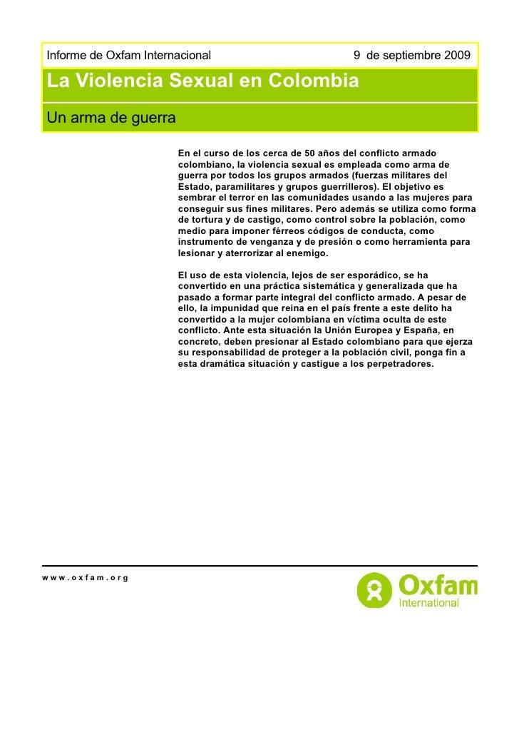 Informe de Oxfam Internacional                               9 de septiembre 2009La Violencia Sexual en ColombiaUn arma de...