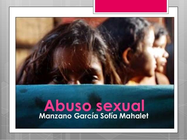 Abuso sexualManzano García Sofía Mahalet