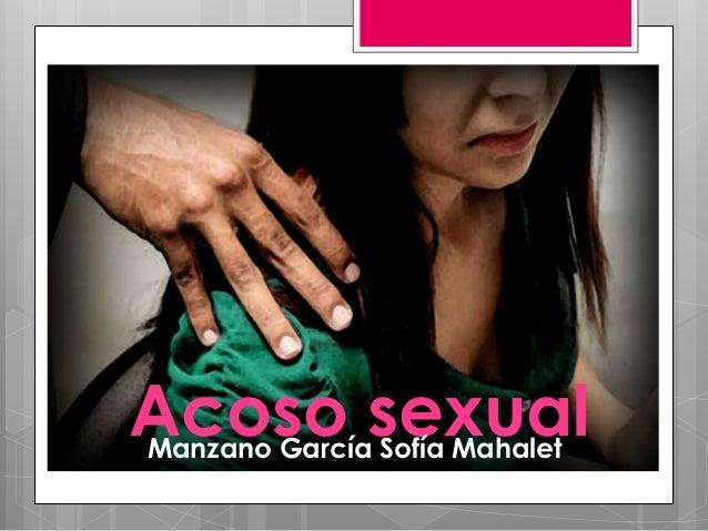 Acoso sexualManzano García Sofía Mahalet