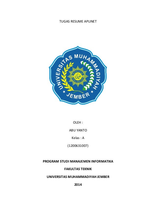 TUGAS RESUME APLINET OLEH : ABU YANTO Kelas : A (1200631007) PROGRAM STUDI MANAJEMEN INFORMATIKA FAKULTAS TEKNIK UNIVERSIT...