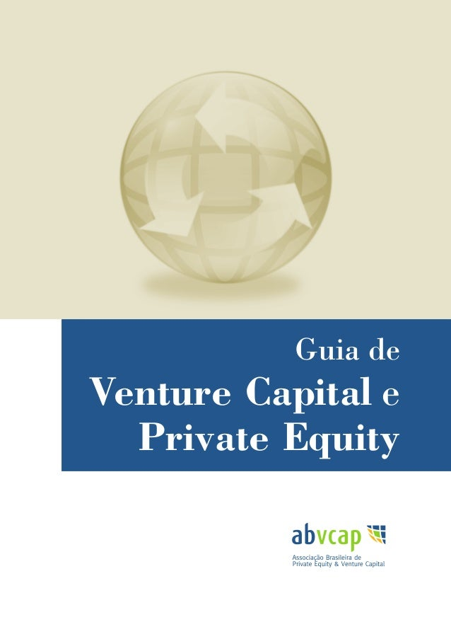 Guia de Venture Capital e Private Equity | 1 Guia de Venture Capital e Private Equity